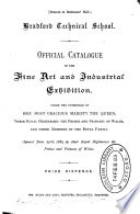 Official catalogue of the fine art and industrial exhibition ... 1882
