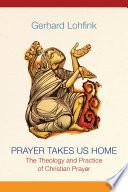 Prayer Takes Us Home Book