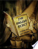 The Raging Reject