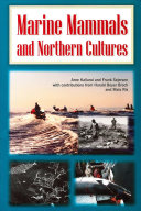 Marine Mammals and Northern Cultures
