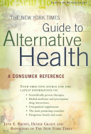 The New York Times Guide to Alternative Health Book PDF