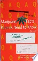 Marijuana  Facts Parents Need to Know Book