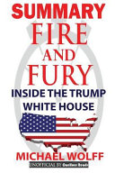 Summary Fire and Fury Book