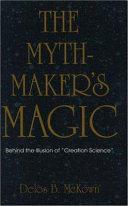 The Mythmaker's Magic