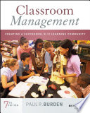 """Classroom Management: Creating a Successful K-12 Learning Community"" by Paul Burden"