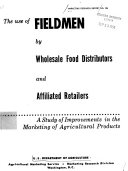 The Use of Fieldmen by Wholesale Food Distributors and Affiliated Retailers