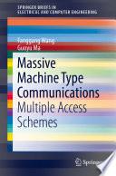 Massive Machine Type Communications