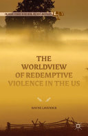 The Worldview of Redemptive Violence in the US [Pdf/ePub] eBook