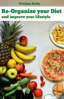 Re Organize Your Diet