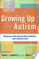 Growing Up with Autism