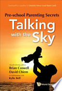 Pre-School Parenting Secrets  : Talking with the Sky