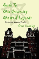 Guide to Ohio University Ghosts   Legends