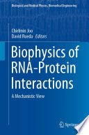 Biophysics of RNA-Protein Interactions