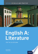 Oxford IB Skills and Practice  English A  Literature for the IB Diploma