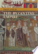 Daily Life in the Byzantine Empire Book