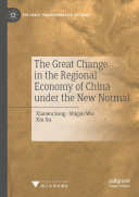 The Great Change in the Regional Economy of China under the New Normal