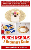 Punch Needle A Beginners Guide