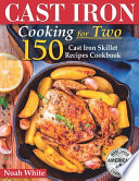 Cast Iron Cooking for 2