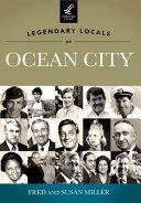 Legendary Locals of Ocean City