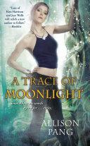 A Trace of Moonlight Pdf/ePub eBook