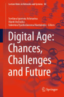 Digital Age  Chances  Challenges and Future