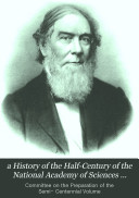 Pdf a History of the Half-Century of the National Academy of Sciences 1863-1913