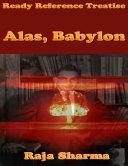 Ready Reference Treatise: Alas, Babylon