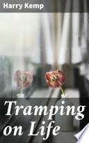 Tramping on Life