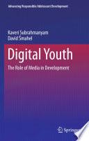 """Digital Youth: The Role of Media in Development"" by Kaveri Subrahmanyam, David Smahel"