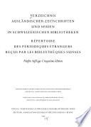 Verzeichnis auslaendischer Zeitschriften und Serien in schweizerischen Bibliotheken