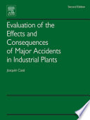 Evaluation Of The Effects And Consequences Of Major Accidents In Industrial Plants Book PDF
