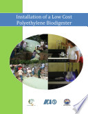 Installation of a low cost polyethylene biodigester Book