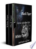 Black Tiger   White Tiger