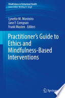 Practitioner s Guide to Ethics and Mindfulness Based Interventions Book