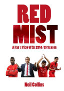 Red Mist: A Fan's View of the 2014/15 Season