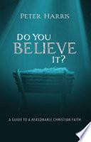 Do You Believe It