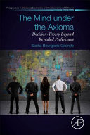 The Mind Under the Axioms