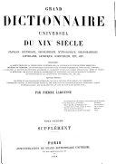 Grand Dictionnaire Universel [du XIXe Siecle] Francais: (1.)-2. supplement.1878-90?