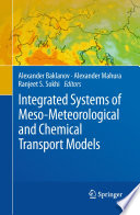 Integrated Systems of Meso Meteorological and Chemical Transport Models