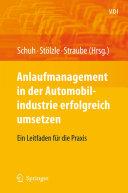 Anlaufmanagement in der Automobilindustrie erfolgreich umsetzen: Ein ...