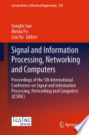 Signal and Information Processing  Networking and Computers Book