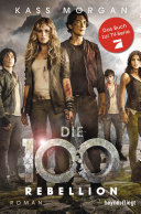 Die 100 - Rebellion
