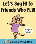 Let S Say Hi To Friends Who Fly