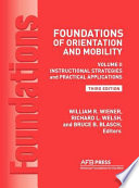 Foundations of Orientation and Mobility  3rd Edition