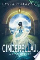 CinderellA I