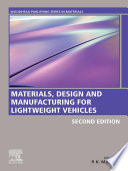 Materials  Design and Manufacturing for Lightweight Vehicles