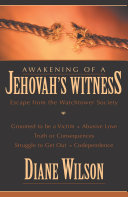 Awakening of a Jehovah's Witness