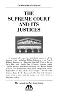 The Supreme Court and Its Justices