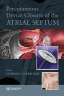 Percutaneous Device Closure of the Atrial Septum [Pdf/ePub] eBook