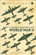 A Short History of World War II Book PDF